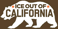 ICE Out of CA
